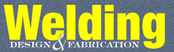 Welding Design and Fabrication Magazine